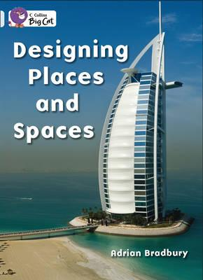Designing Places and Spaces