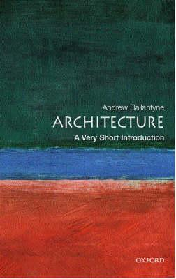 Very Short Introduction Architecture