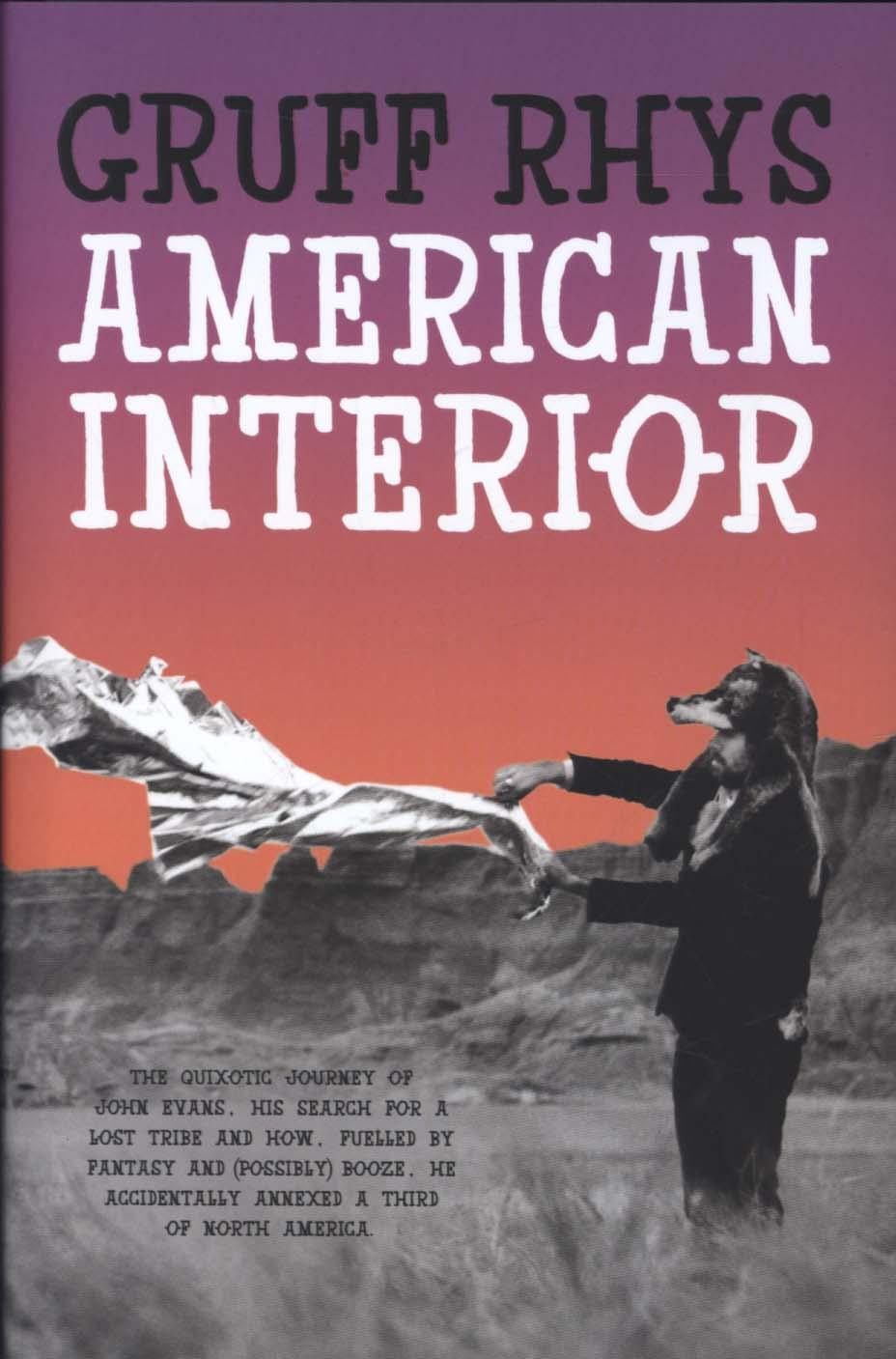 American Interior: The Quixotic Journey of John Evans, His Searc