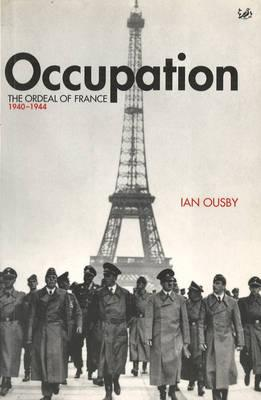 Occupation Ordeal Of France 1940 1944