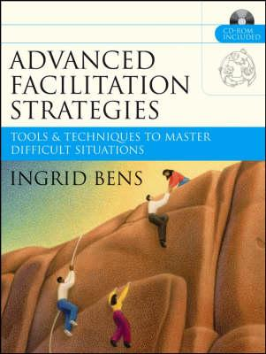 Advanced Facilitation Strategies: Tools and Techniques to Master