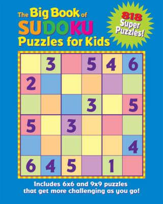 Big Book Of Sudoku Puzzles For Kids