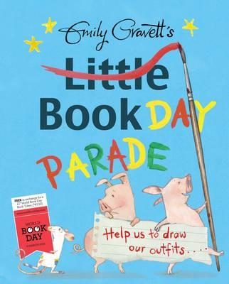 Emily Gravett's Little Book Day Parade