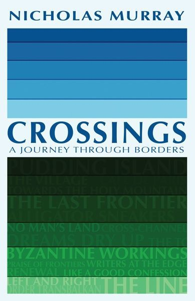 Crossings: A Journey Through Borders