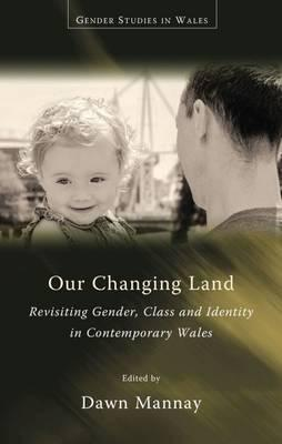 Our Changing Land: Revisiting Gender, Class and Identity in Cont