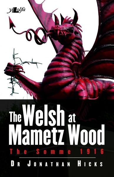Welsh at Mametz Wood, 1916