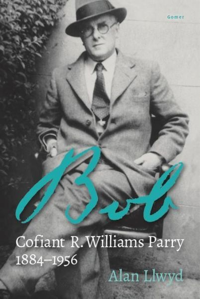 Bob: Cofiant R. Williams Parry
